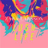 Zara Larsson Lush Life Sheet Music and Printable PDF Score | SKU 123449